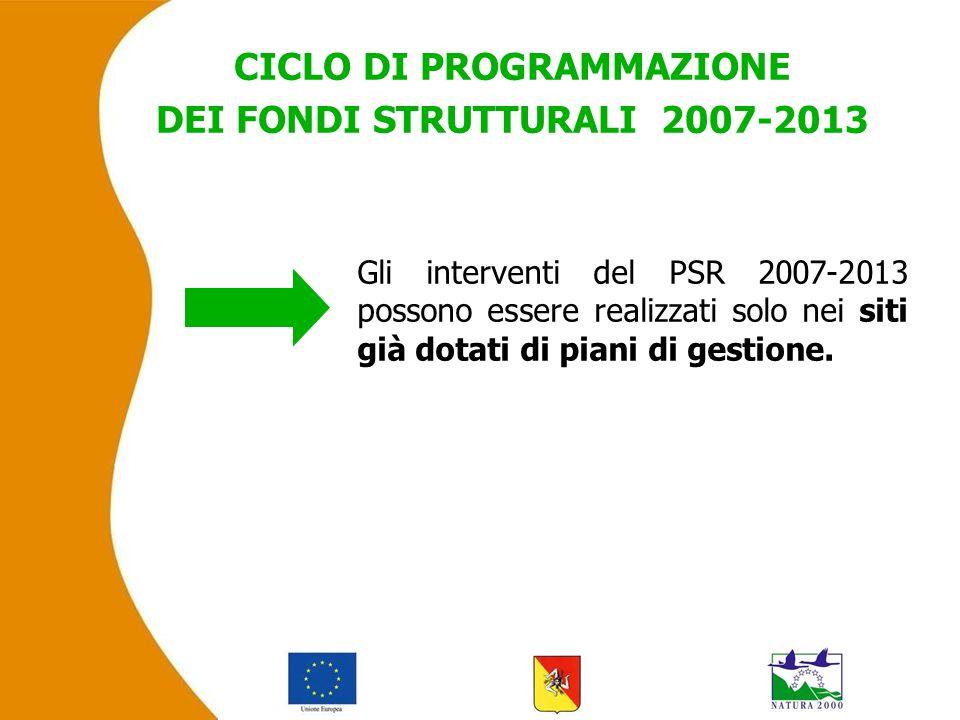 Gli interventi del PSR 2007-2013 possono essere realizzati solo nei siti già dotati di piani di gestione.