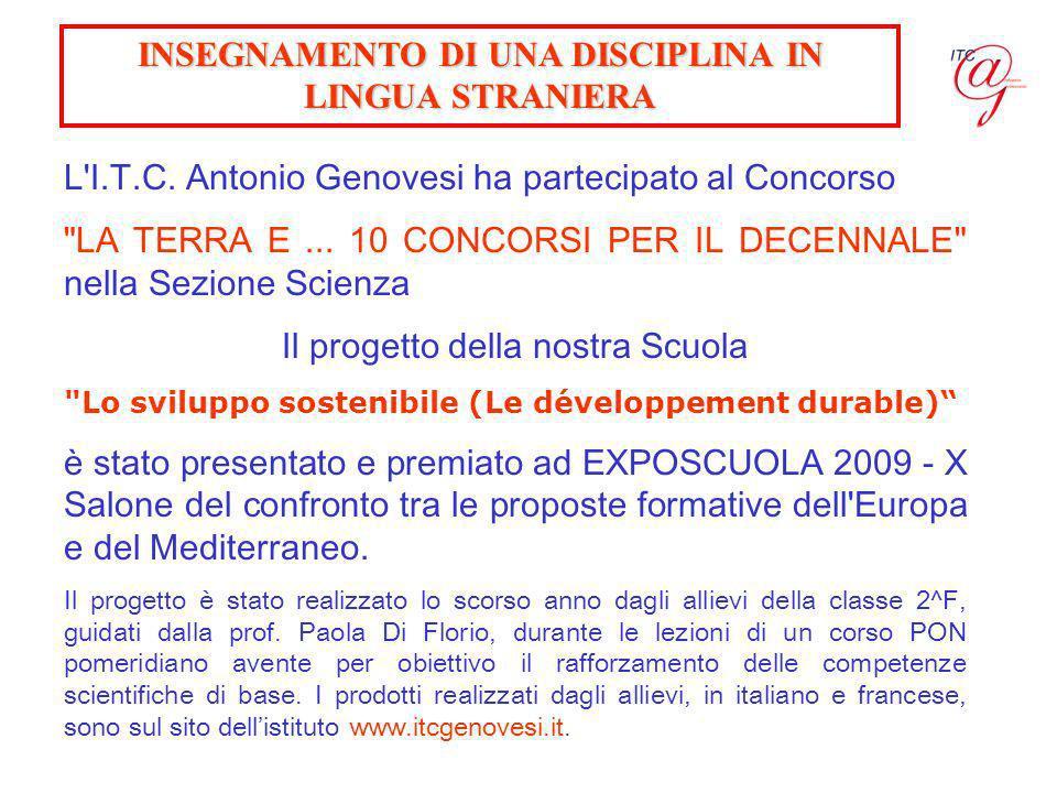 INSEGNAMENTO DI UNA DISCIPLINA IN LINGUA STRANIERA L'I.T.C. Antonio Genovesi ha partecipato al Concorso
