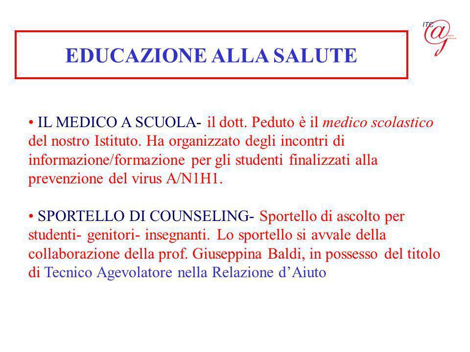EDUCAZIONE ALLA SALUTE IL MEDICO A SCUOLA- il dott. Peduto è il medico scolastico del nostro Istituto. Ha organizzato degli incontri di informazione/f