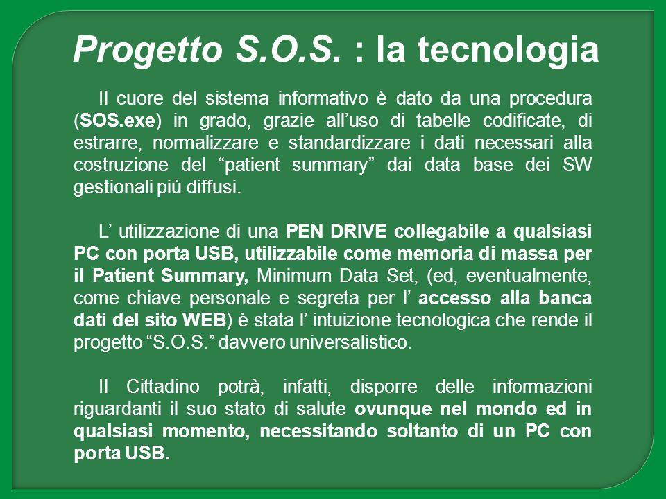 Il cuore del sistema informativo è dato da una procedura (SOS.exe) in grado, grazie alluso di tabelle codificate, di estrarre, normalizzare e standard