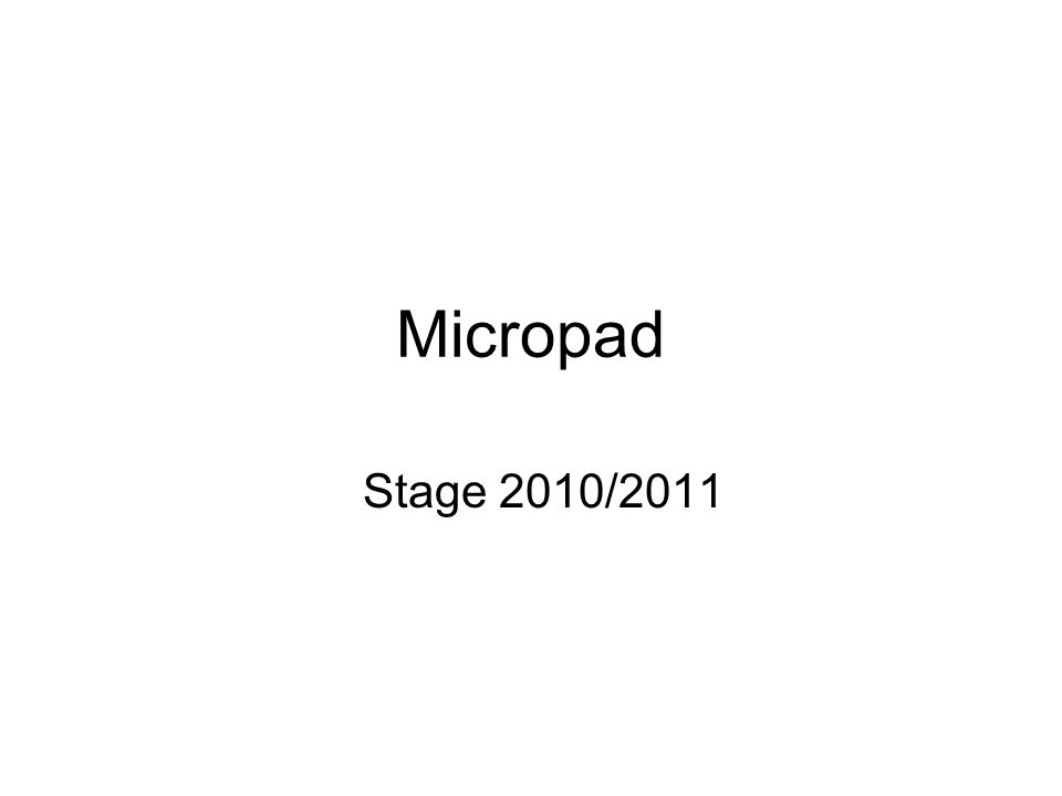 Micropad Stage 2010/2011