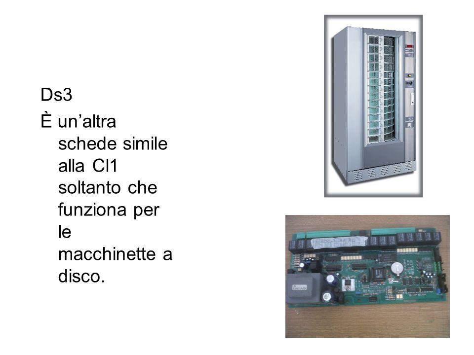 Ds3 È unaltra schede simile alla Cl1 soltanto che funziona per le macchinette a disco.