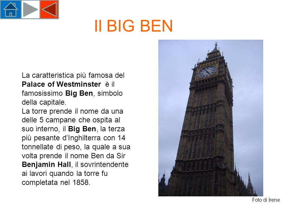 La caratteristica più famosa del Palace of Westminster è il famosissimo Big Ben, simbolo della capitale.