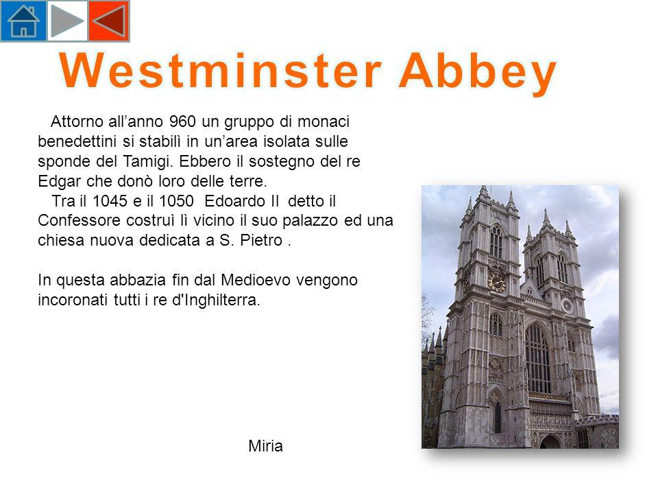 Attorno allanno 960 un gruppo di monaci benedettini si stabilì in unarea isolata sulle sponde del Tamigi.