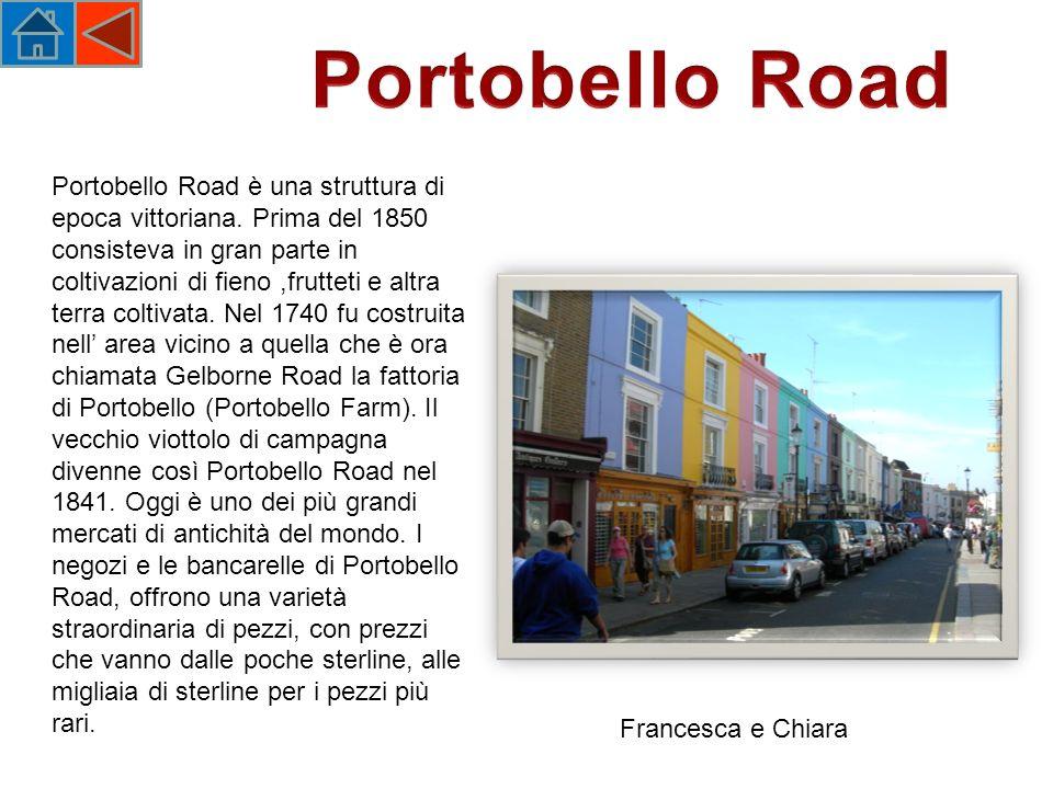 Portobello Road è una struttura di epoca vittoriana.