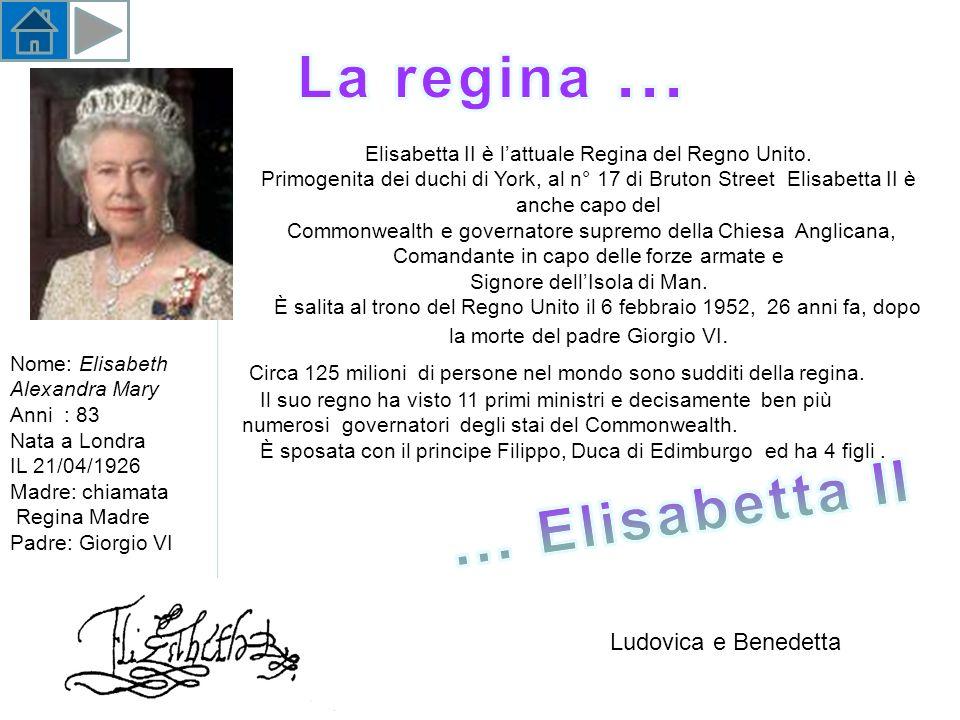 Elisabetta II è lattuale Regina del Regno Unito.