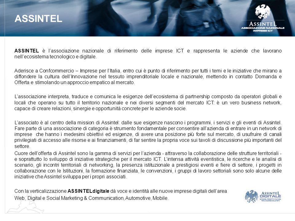 ASSINTEL è lassociazione nazionale di riferimento delle imprese ICT e rappresenta le aziende che lavorano nellecosistema tecnologico e digitale. Aderi