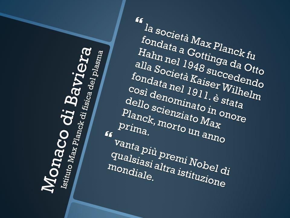 la società Max Planck fu fondata a Gottinga da Otto Hahn nel 1948 succedendo alla Società Kaiser Wilhelm fondata nel 1911. è stata così denominato in
