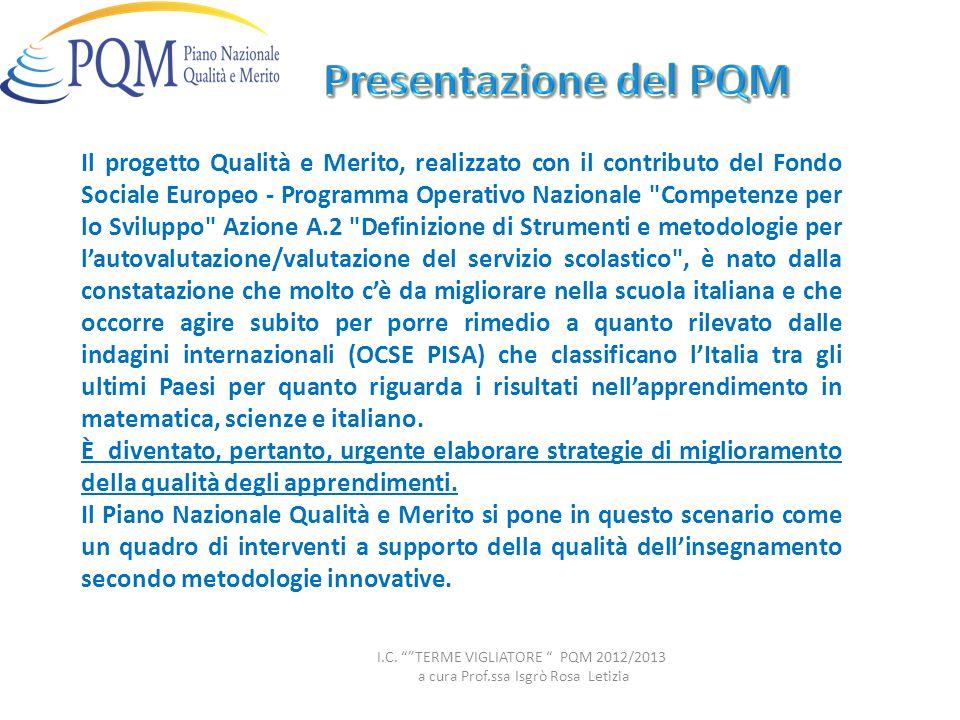 Il progetto Qualità e Merito, realizzato con il contributo del Fondo Sociale Europeo - Programma Operativo Nazionale