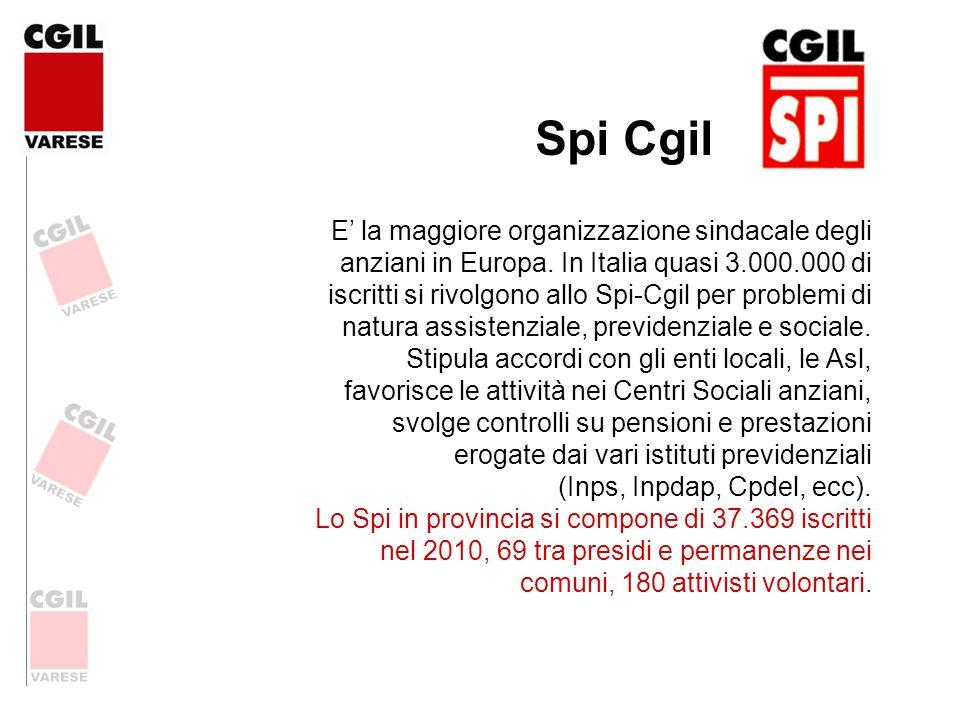 Spi Cgil E la maggiore organizzazione sindacale degli anziani in Europa. In Italia quasi 3.000.000 di iscritti si rivolgono allo Spi-Cgil per problemi