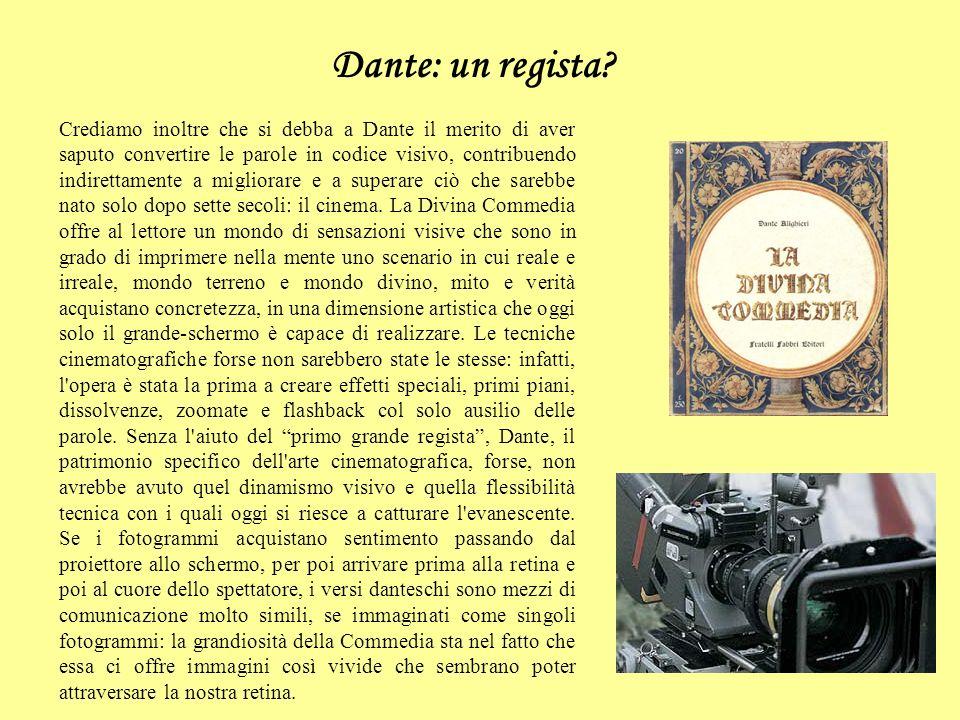 Dante: un regista.