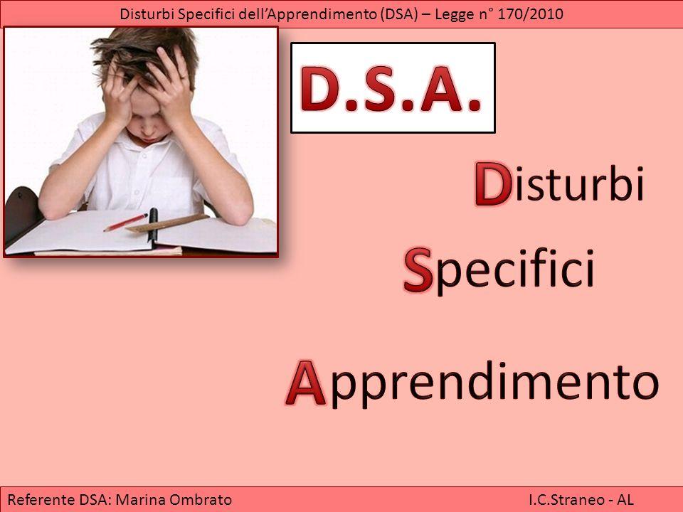 1 copertina Referente DSA: Marina Ombrato I.C.Straneo - AL Disturbi Specifici dellApprendimento (DSA) – Legge n° 170/2010