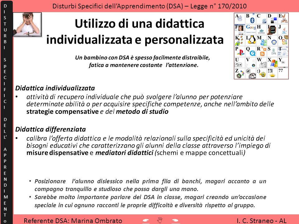 Referente DSA: Marina Ombrato I. C. Straneo - AL Disturbi Specifici dellApprendimento (DSA) – Legge n° 170/2010 DISTURBISpECIFICIDELLAPPRENDIMENToDIST