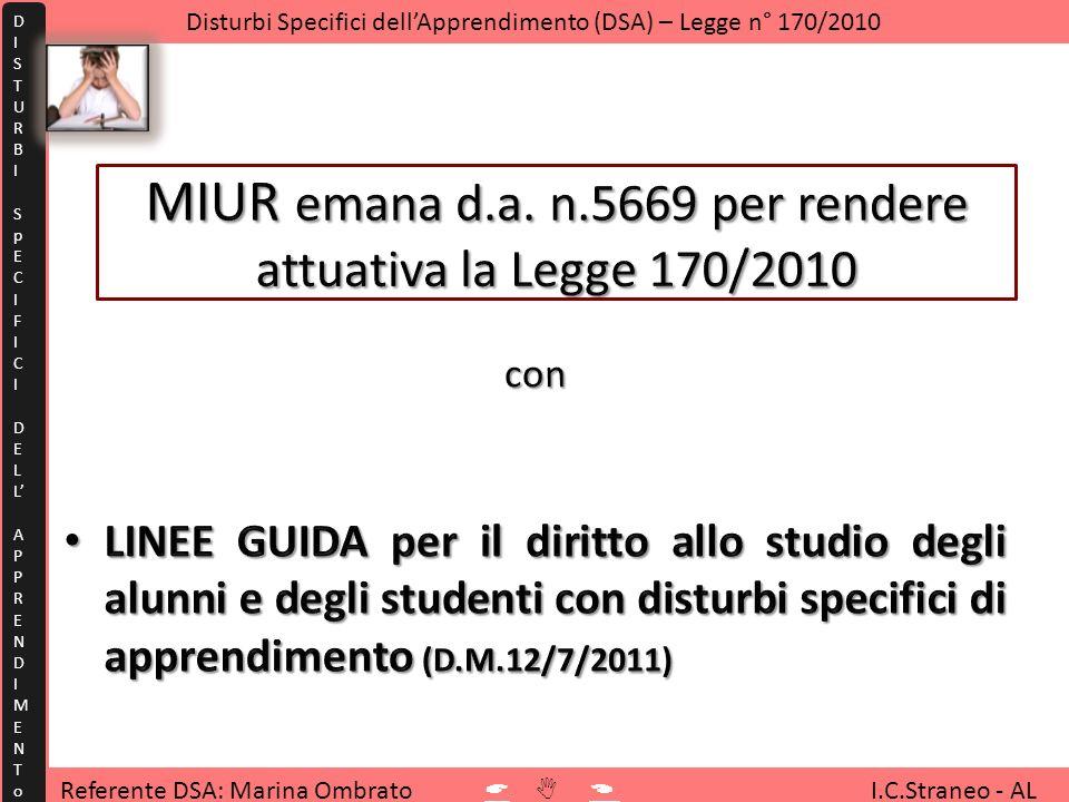 Referente DSA: Marina Ombrato I.C.Straneo - AL Disturbi Specifici dellApprendimento (DSA) – Legge n° 170/2010 1 2 3 4 5 6 7 8 9 10 11 12 13 14 15 16 17 18 19 20 21 22 23 24 25 26 27 28 Quanti sono.