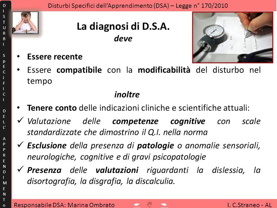 Responsabile DSA: Marina Ombrato I. C.Straneo - AL Disturbi Specifici dellApprendimento (DSA) – Legge n° 170/2010 DISTURBISpECIFICIDELLAPPRENDIMENToDI