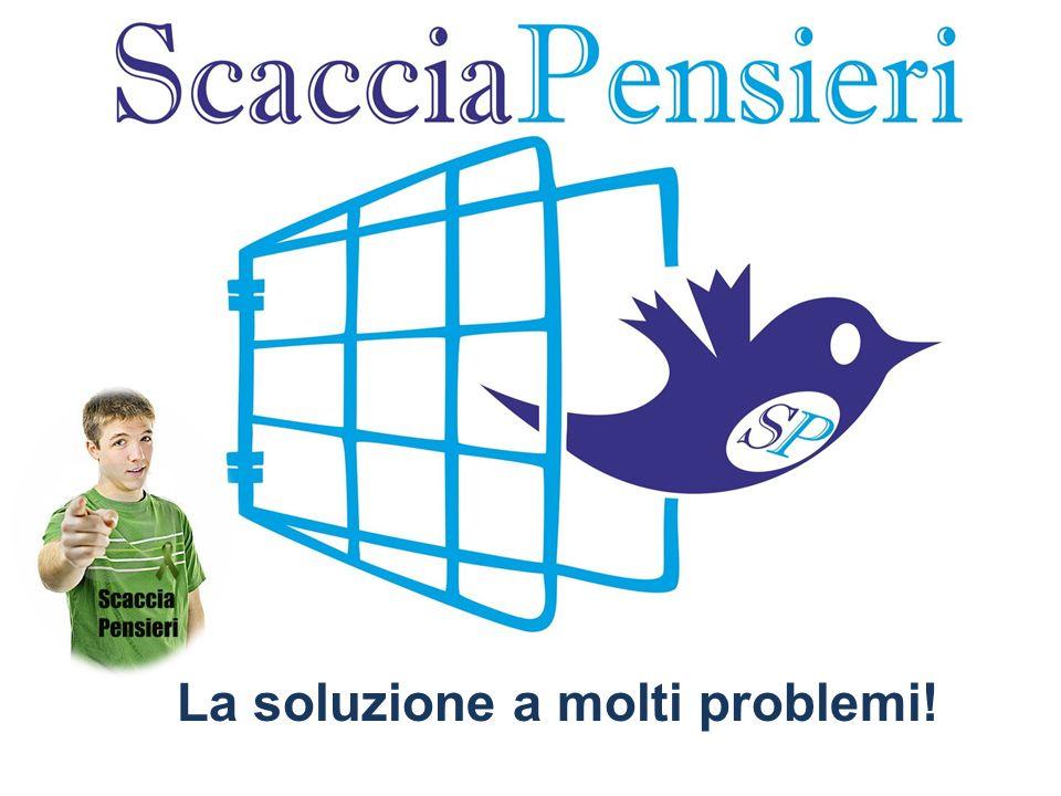 La soluzione a molti problemi!