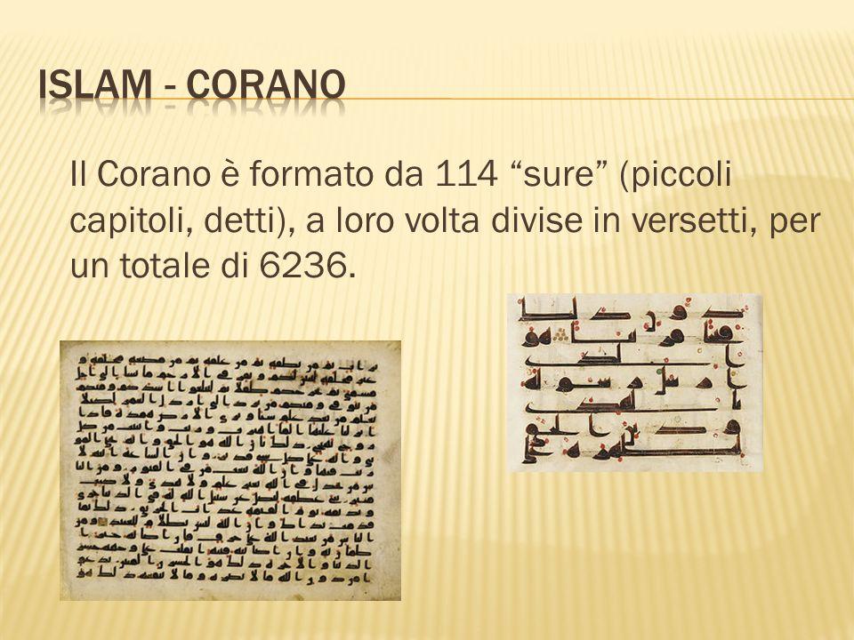 Il Corano è formato da 114 sure (piccoli capitoli, detti), a loro volta divise in versetti, per un totale di 6236.