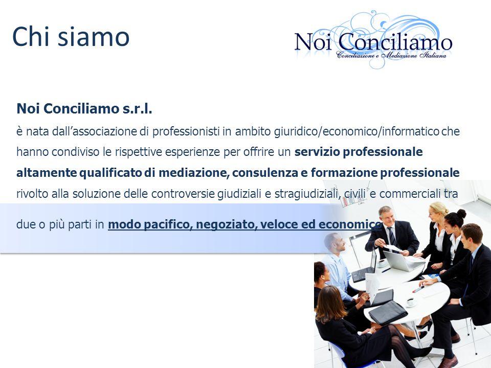 Chi siamo Noi Conciliamo s.r.l. è nata dallassociazione di professionisti in ambito giuridico/economico/informatico che hanno condiviso le rispettive