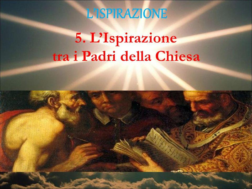 LISPIRAZIONE 5. LIspirazione tra i Padri della Chiesa