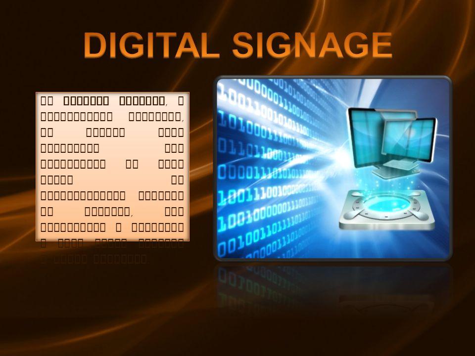 Il digital signage, o segnaletica digitale, si impone come strumento per migliorare in modo netto la comunicazione interna ed esterna, per promuovere i prodotti e dare nuovi servizi a valor aggiunto.
