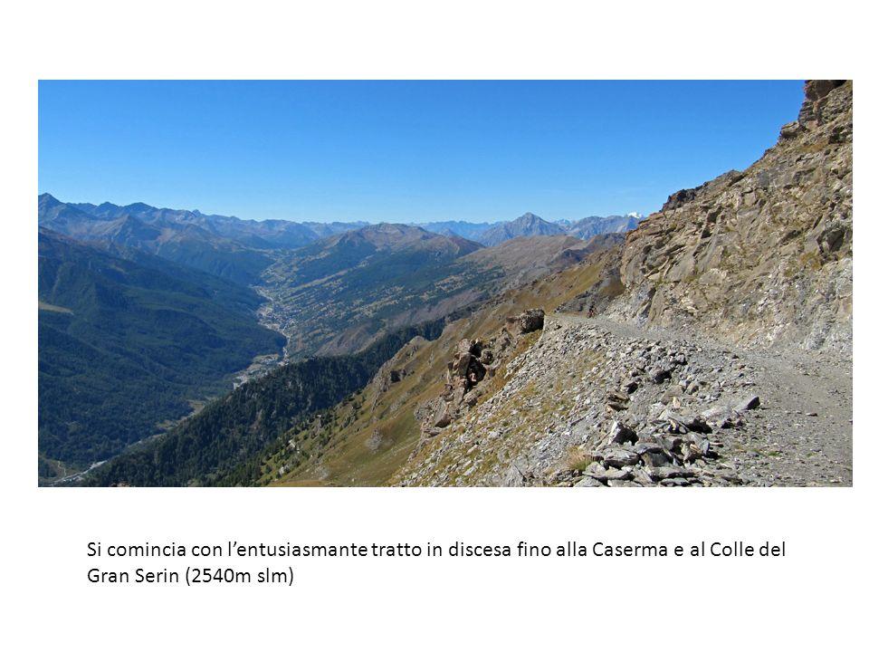 Si comincia con lentusiasmante tratto in discesa fino alla Caserma e al Colle del Gran Serin (2540m slm)