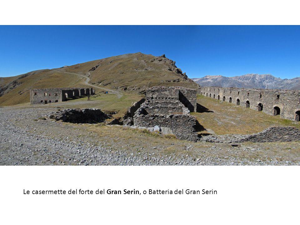 Le casermette del forte del Gran Serin, o Batteria del Gran Serin