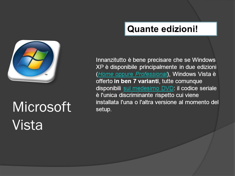 Microsoft Vista Quante edizioni.
