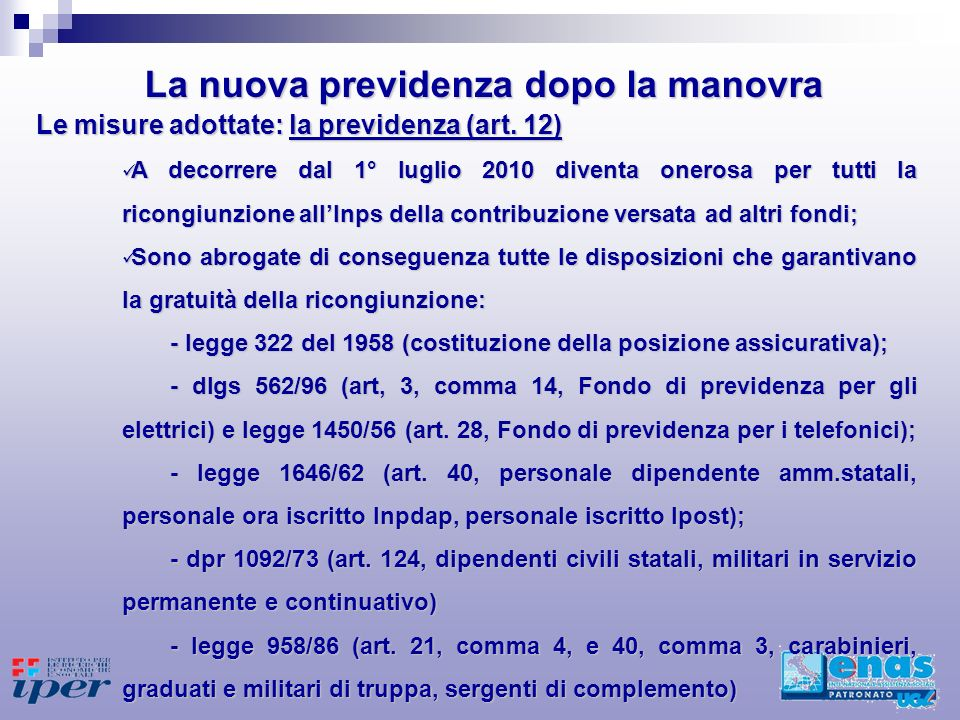 Le misure adottate: la previdenza (art.