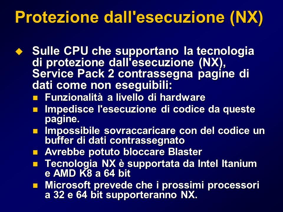 Protezione dall'esecuzione (NX) Sulle CPU che supportano la tecnologia di protezione dall'esecuzione (NX), Service Pack 2 contrassegna pagine di dati