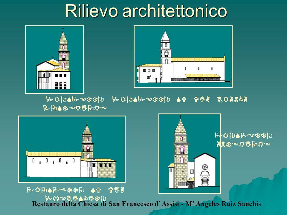 Rilievo architettonico PROSPETTO POSTERIORE PROSPETTO SU VIA BRANCA Restauro della Chiesa di San Francesco d Assisi - Mª Angeles Ruiz Sanchis PROSPETT
