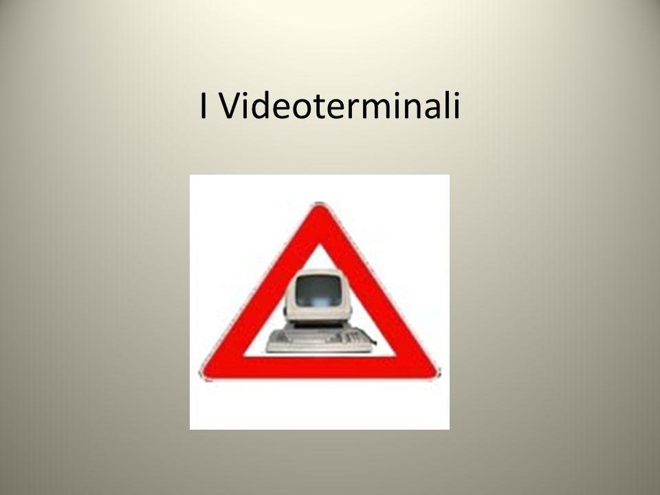 I Videoterminali