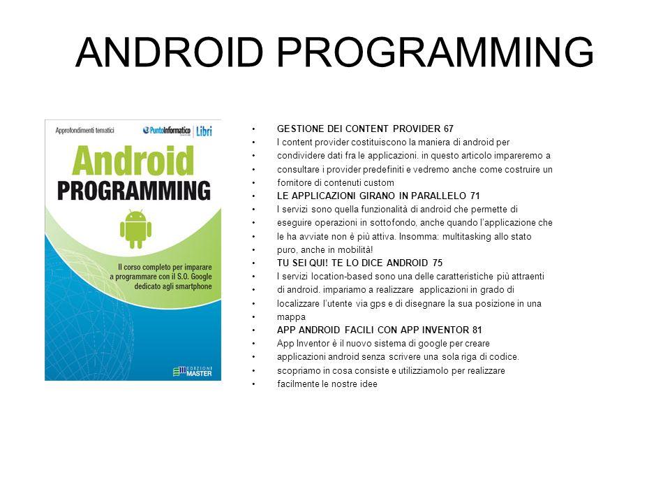 ANDROID PROGRAMMING PORTA TWITTER SU GOOGLE ANDROID 88 In questo articolo vedremo come sviluppare unapplicazione per android, capace di dialogare con il servizio di Social Networking Twitter.