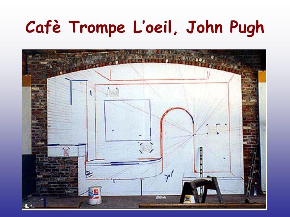 Cafè Trompe Loeil, John Pugh