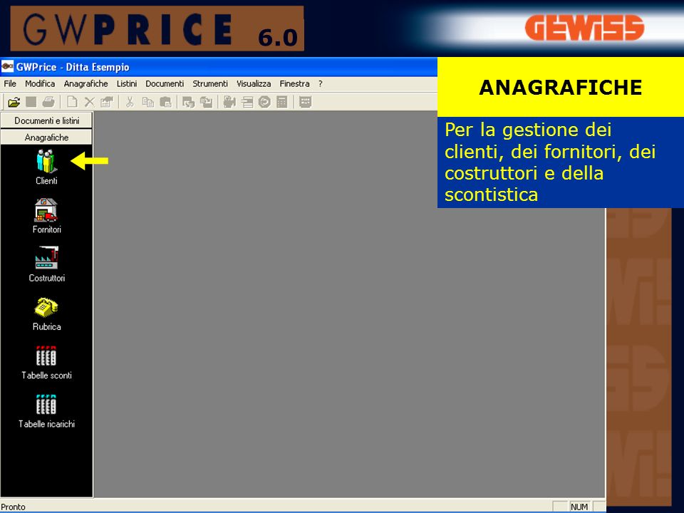 Nel software è presente lintero LISTINO GEWISS, comprendente tutti i prodotti dei 6 cataloghi suddivisi per famiglia.
