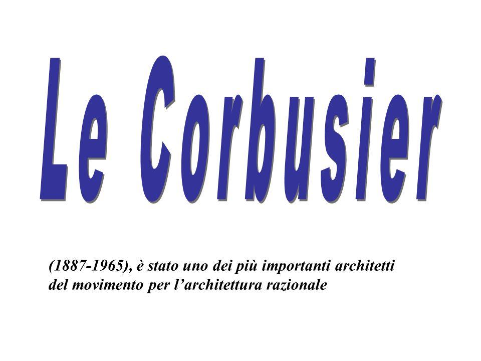 (1887-1965), è stato uno dei più importanti architetti del movimento per larchitettura razionale