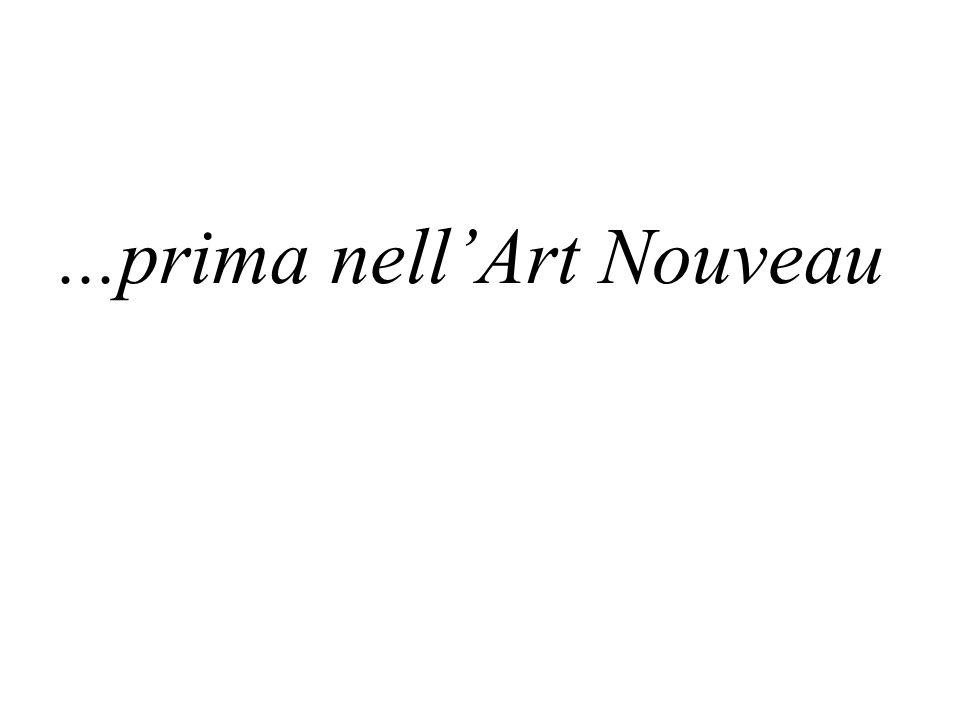 ...prima nellArt Nouveau