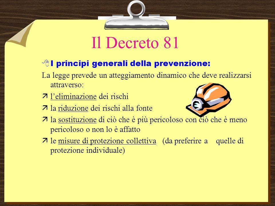 Il Decreto 81 Il datore di lavoro assicura ai lavoratori una formazione adeguata