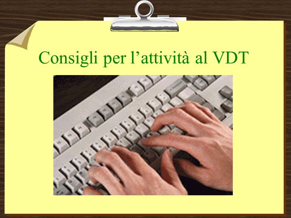 Consigli per lattività al VDT