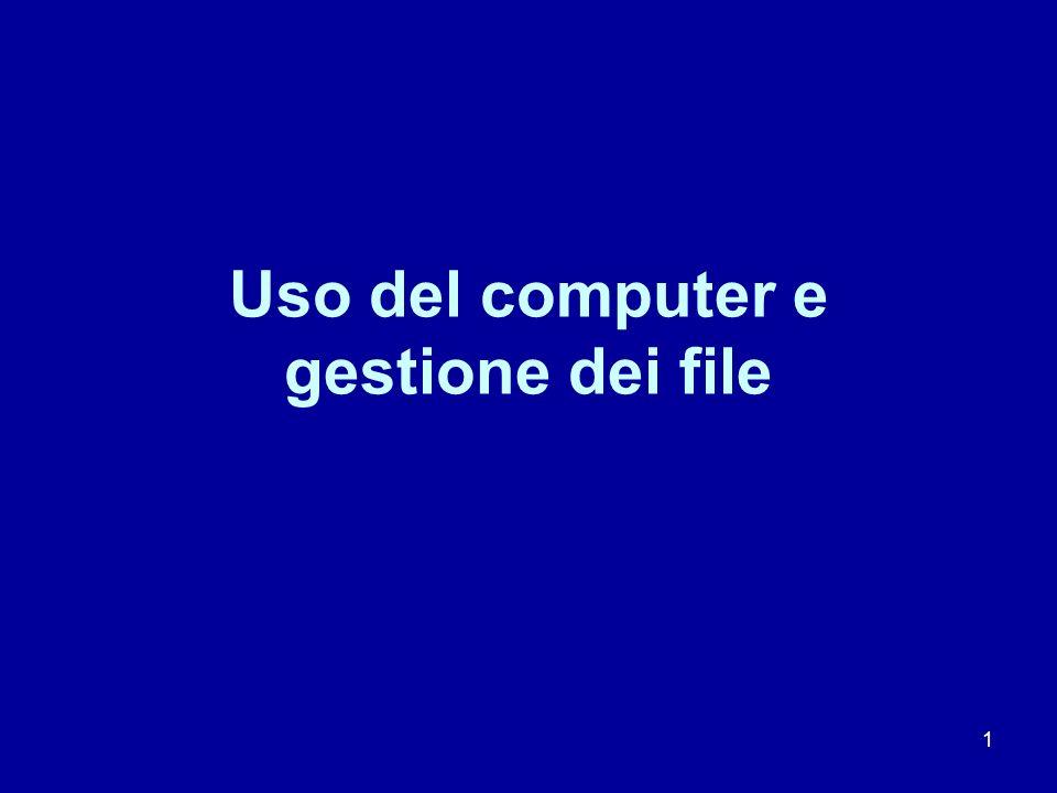 1 Uso del computer e gestione dei file