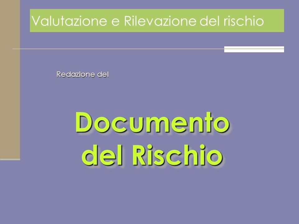 Documento del Rischio Documento del Rischio Redazione del