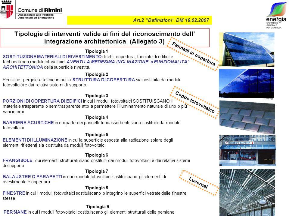Art.2 Definizioni DM 19.02.2007 Tipologie di interventi valide ai fini del riconoscimento dell integrazione architettonica (Allegato 3) Tipologia 1 SO