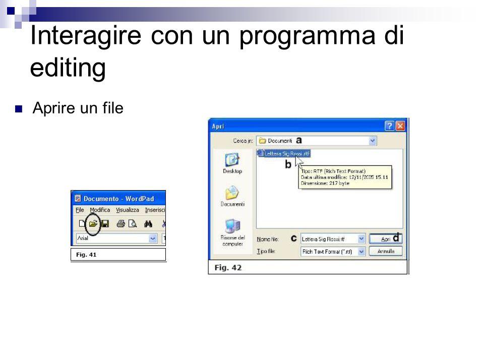 Interagire con un programma di editing Aprire un file