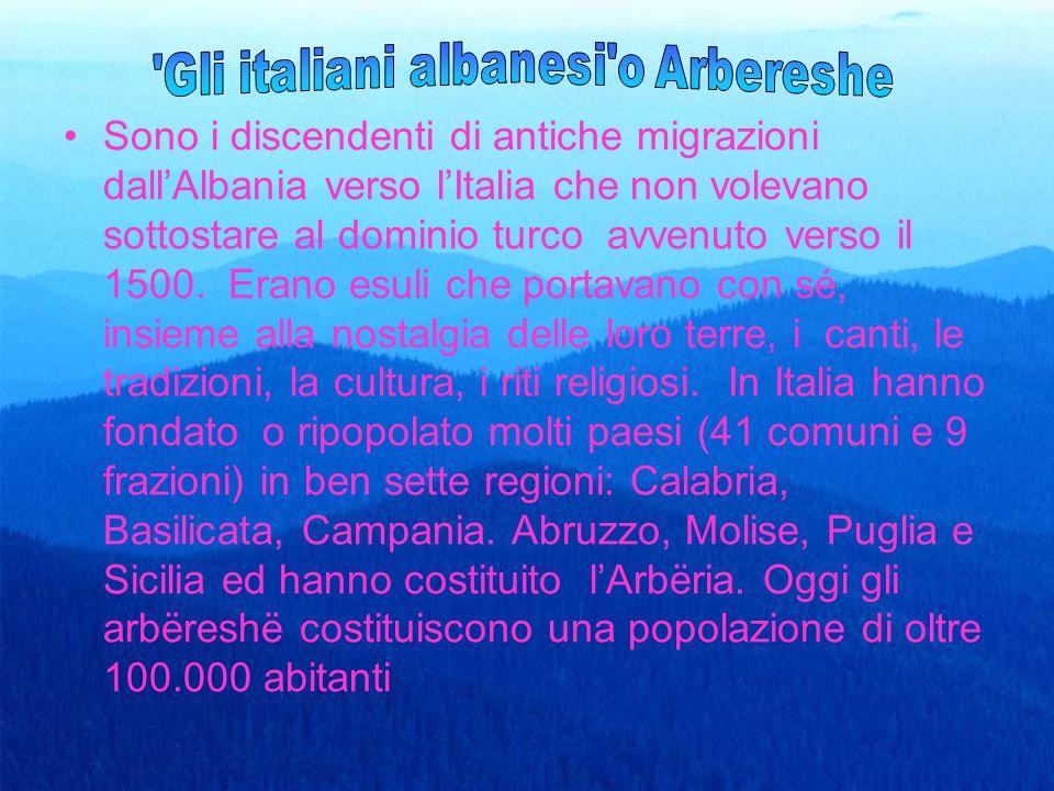 Sono i discendenti di antiche migrazioni dallAlbania verso lItalia che non volevano sottostare al dominio turco avvenuto verso il 1500.
