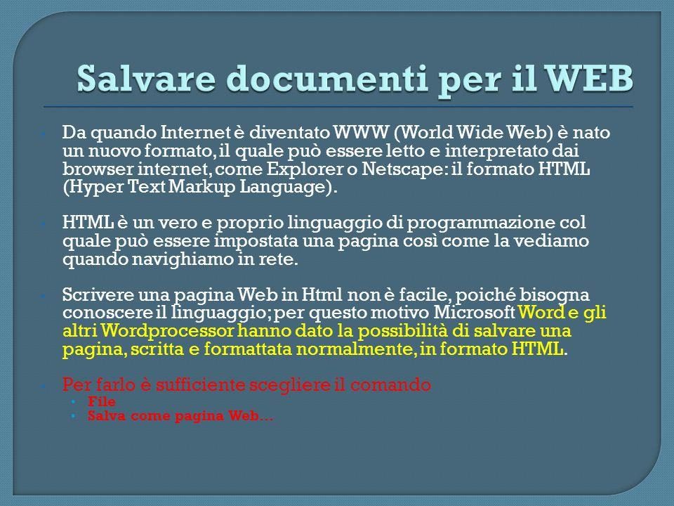 Da quando Internet è diventato WWW (World Wide Web) è nato un nuovo formato, il quale può essere letto e interpretato dai browser internet, come Explo