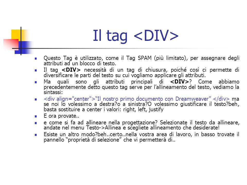 Il tag Questo Tag è utilizzato, come il Tag SPAM (più limitato), per assegnare degli attributi ad un blocco di testo.