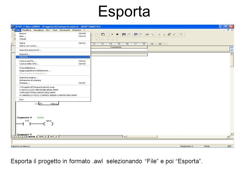 Esporta Esporta il progetto in formato.awl selezionando File e poi Esporta.