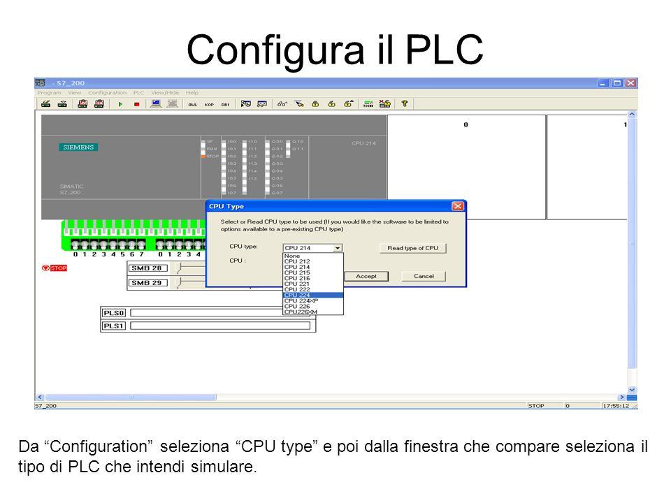 Configura il PLC Da Configuration seleziona CPU type e poi dalla finestra che compare seleziona il tipo di PLC che intendi simulare.