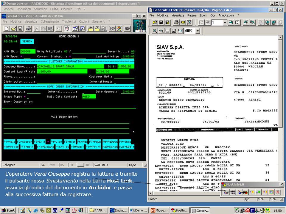 Loperatore Verdi Giuseppe registra la fattura e tramite il pulsante rosso Smistamento nella barra Host Link, associa gli indici del documento in Archi