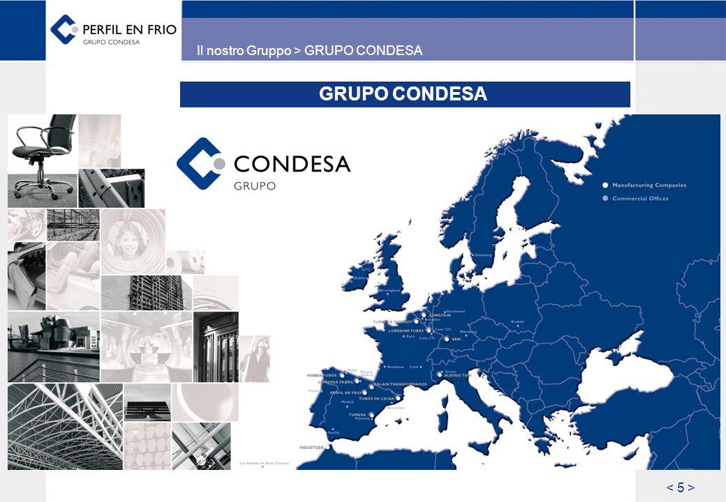 GRUPO CONDESA Il nostro Gruppo > GRUPO CONDESA