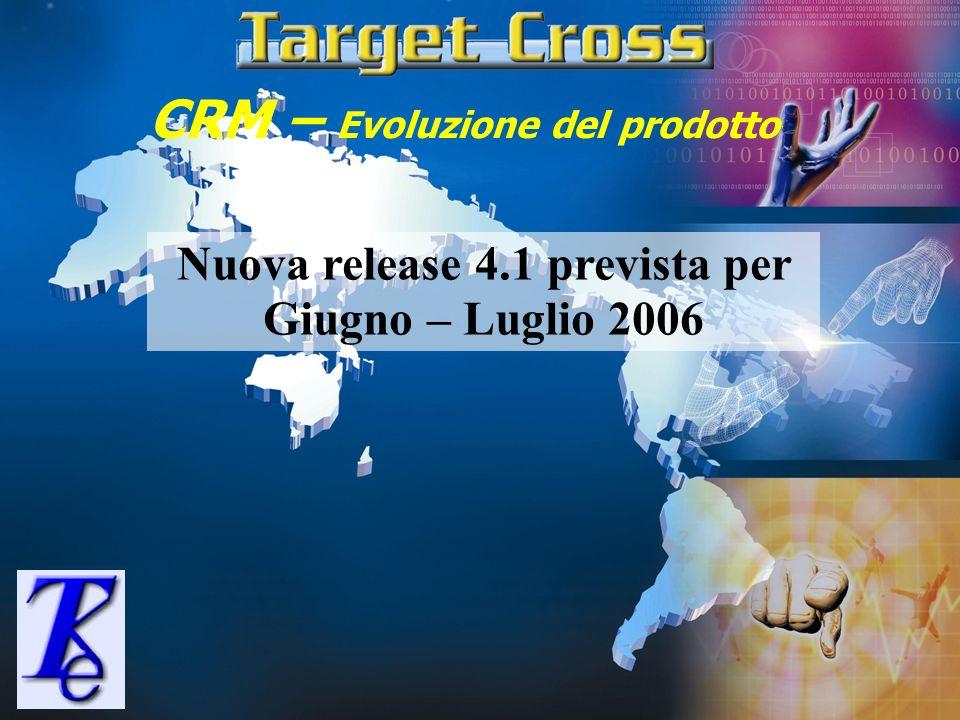 Nuova release 4.1 prevista per Giugno – Luglio 2006